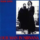 FRANK ZAPPA Our Man in Nirvana [Beat the Boots #11] album cover